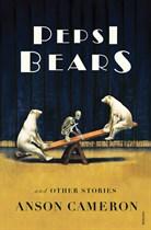 http://www.randomhouse.com.au/books/anson-cameron/pepsi-bears-and-other-stories-9781864711721.aspx