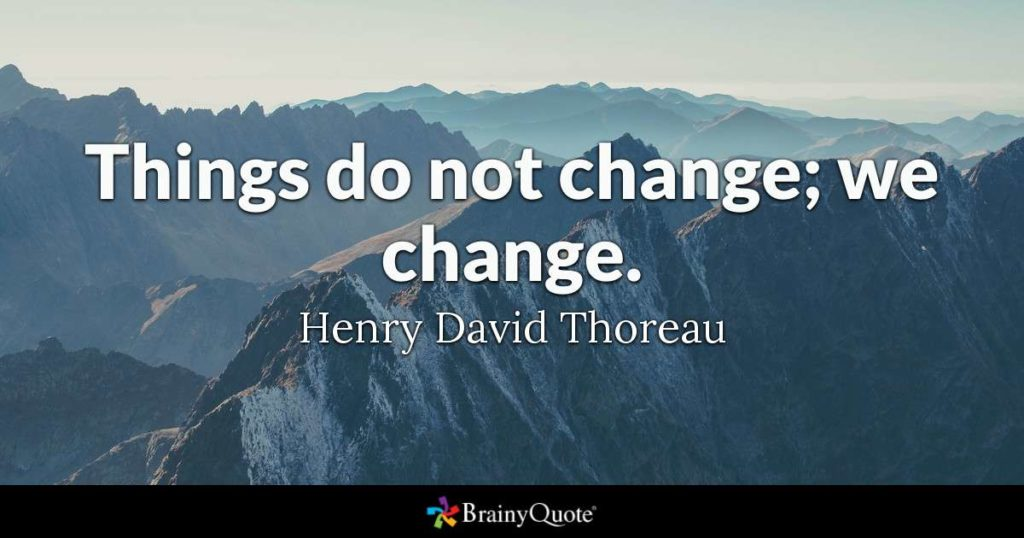 quote from Henry Thoreau about change